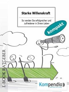 Starke Willenskraft (eBook, ePUB) - Albrecht, Ulrike