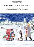Pfiffikus im Räuberwald (eBook, ePUB)