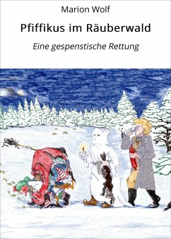 Pfiffikus im Räuberwald (eBook, ePUB) - Wolf, Marion
