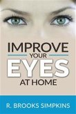 Improve your Eyes at Home (eBook, ePUB)
