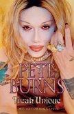 Freak Unique: My Autobiography - Pete Burns (eBook, ePUB)