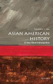 Asian American History: A Very Short Introduction (eBook, ePUB)