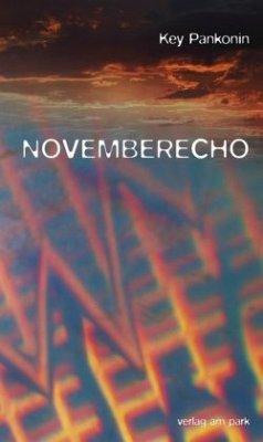 Novemberecho - Pankonin, Key
