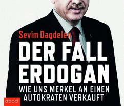 Der Fall Erdogan, Audio-CD - Dagdelen, Sevim