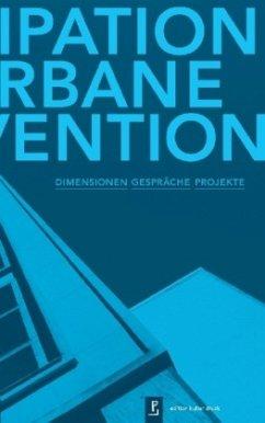 Partizipation und urbane Intervention
