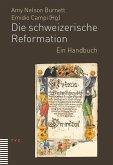 Die schweizerische Reformation