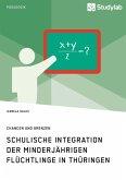 Schulische Integration der minderjährigen Flüchtlinge in Thüringen