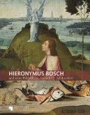 Hieronymus Bosch und seine Bildwelt im 16. Jahrhundert und 17. Jahrhundert