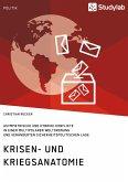 Krisen- und Kriegsanatomie im 21. Jahrhundert