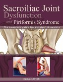 Sacroiliac Joint Dysfunction and Piriformis Syndrome (eBook, ePUB)