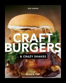 Craft Burgers and Crazy Shakes from Black Tap (eBook, ePUB)