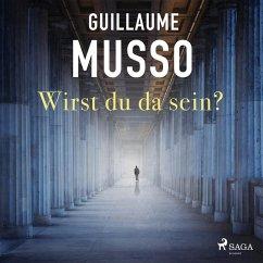 Wirst du da sein? (Gekürzt) (MP3-Download) - Musso, Guillaume