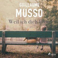 Weil ich dich liebe (Gekürzt) (MP3-Download) - Musso, Guillaume