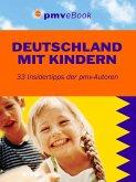Deutschland mit Kindern (eBook, ePUB)