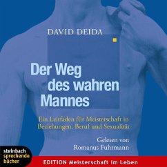 Der Weg des wahren Mannes (Gekürzt) (MP3-Download) - Deida, David