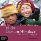 Flucht über den Himalaya (Ungekürzt) (MP3-Download)