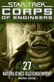 Star Trek - Corps of Engineers 27: Natürliches Gleichgewicht (eBook, ePUB)