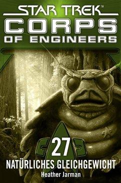 Star Trek - Corps of Engineers 27: Natürliches Gleichgewicht (eBook, ePUB) - Jarman, Heather