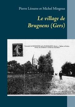Le village de Brugnens (Gers) (eBook, ePUB)