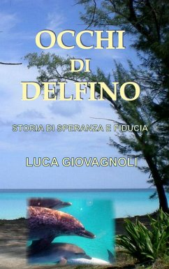 Occhi di Delfino (eBook, ePUB)