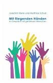 Mit fliegenden Händen (eBook, ePUB)