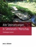 Alte Steinsetzungen in Simmerath/Monschau (Städteregion Aachen)