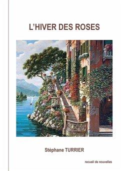 L'hiver des roses