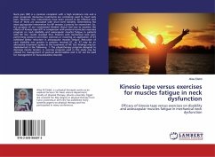 Kinesio tape versus exercises for muscles fatigue in neck dysfunction