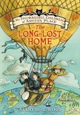 The Incorrigible Children of Ashton Place 06: The Long-Lost Home