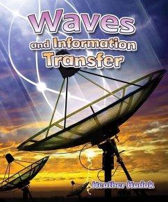 WAVES & INFO TRANSFER