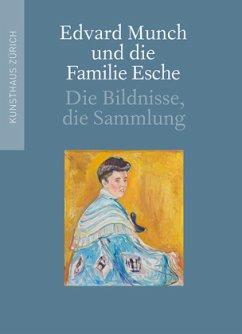 Edvard Munch und die Familie Esche - Klemm, Christian; Gloor, Lukas