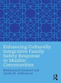 Enhancing Culturally Integrative Family Safety Response in Muslim Communities (eBook, PDF)