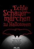 Echte Schauermärchen zu Halloween (eBook, ePUB)