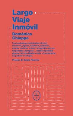 Largo viaje inmóvil (eBook, ePUB) - Chiappe, Doménico