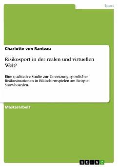 Risikosport in der realen und virtuellen Welt? (eBook, ePUB)