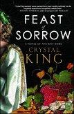 Feast of Sorrow (eBook, ePUB)