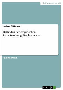 Methoden der empirischen Sozialforschung. Das Interview (eBook, ePUB)