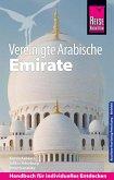 Reise Know-How Reiseführer Vereinigte Arabische Emirate (Abu Dhabi, Dubai, Sharjah, Ajman, Umm al-Quwain, Ras al-Khaimah und Fujairah) (eBook, PDF)