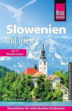 Reise Know-How Slowenien mit Triest - mit 15 Wa...
