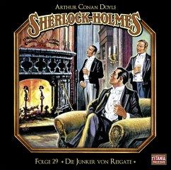 Sherlock Holmes - Die Junker von Reigate, 1 Audio-CD - Doyle, Arthur Conan