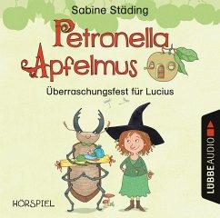 Überraschungsfest für Lucius / Petronella Apfelmus Erstleser Bd.1 (Audio-CD) - Städing, Sabine