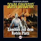 Zombies auf dem Roten Platz / Geisterjäger John Sinclair Bd.117 (1 Audio-CD)