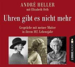 Uhren gibt es nicht mehr, 2 Audio-CDs - Heller, André