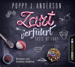 Zart verführt / Taste of Love Bd.3 (4 Audio-CDs) - Anderson, Poppy J.