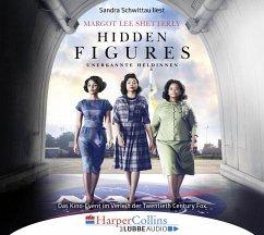 Hidden Figures - Unerkannte Heldinnen, 4 Audio-CDs - Shetterly, Margot Lee