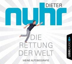 Die Rettung der Welt, 4 Audio-CDs - Nuhr, Dieter