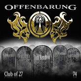 Club of 27 / Offenbarung 23 Bd.74 (Audio-CD)