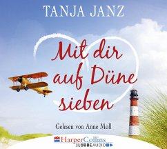 Mit dir auf Düne sieben, 4 Audio-CDs - Janz, Tanja