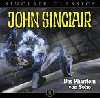 Das Phantom von Soho / John Sinclair Classics Bd.30 (Audio-CD)