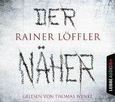 Der Näher / Martin Abel Bd.3 (6 Audio-CDs)